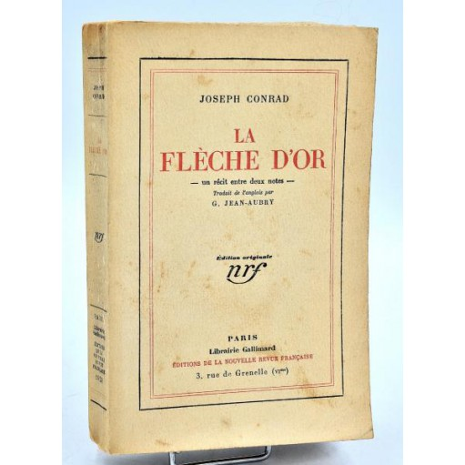 Joseph Conrad : LA FLECHE D'OR - 1928