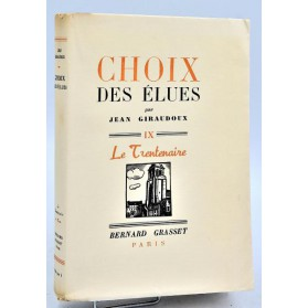 Jean Giraudoux : CHOIX DES ELUES - 1939