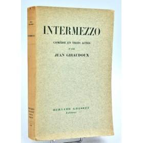 Jean Giraudoux : INTERMEZZO, pièce en 3 actes. 1933