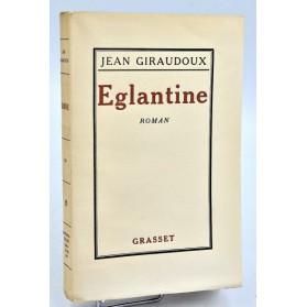 Jean Giraudoux : EGLANTINE. 1927