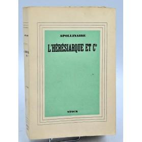 Guillaume Apollinaire : L'HERESIARQUE ET Cie. - 1936
