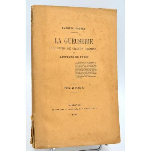 Auguste Fourès : LA GUEUSERIE, Coureurs de Grands Chemins & Batteurs de Pavés