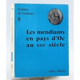 Cahiers de Fanjeaux n°8 - LES MENDIANTS EN PAYS D'OC AU XIII° SIECLE