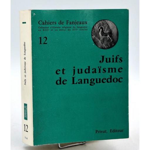 Cahiers de Fanjeaux n°12 - JUIFS ET JUDAISME DE LANGUEDOC