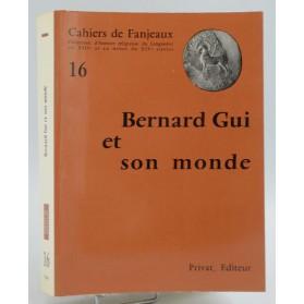 Cahiers de Fanjeaux n°16 - BERNARD GUI ET SON MONDE