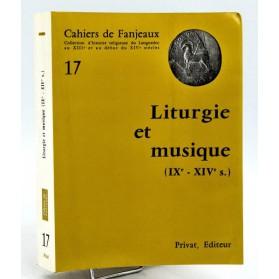 Cahiers de Fanjeaux n°17 - LITURGIE ET MUSIQUE (IX°-XIV° siècles)