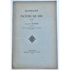 Auguste Boissier : GLOSSAIRE DU PATOIS DE DIE (Drôme)