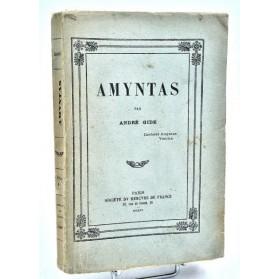 André Gide : AMYNTAS - 1906. Edition originale, envoi à Fernand Caussy.