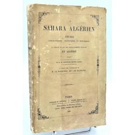 Eugène Daumas : LE SAHARA ALGERIEN, étude... Algérie. 1845
